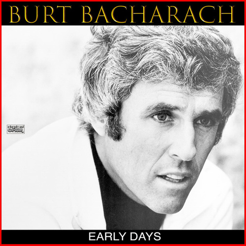 Early Days de Burt Bacharach