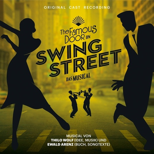 The Famous Door On Swing Street (Das Musical) de Verschiedene Interpreten
