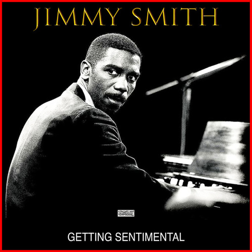 Getting Sentimental de Jimmy Smith