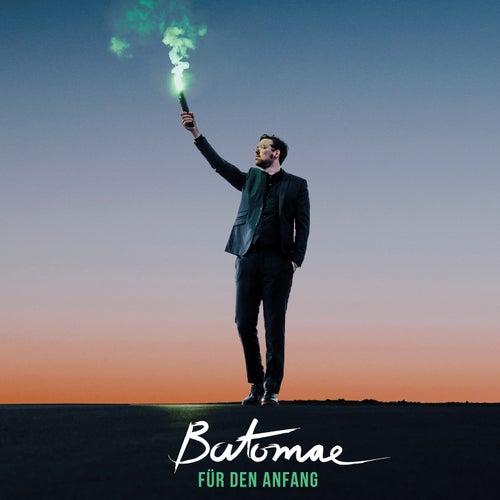 Für den Anfang by Batomae