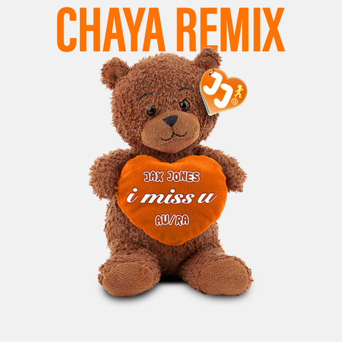 i miss u (Chaya Remix) de Jax Jones