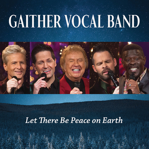 Let There Be Peace On Earth (Live) by Gaither Vocal Band