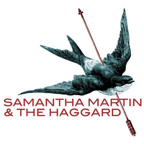 Samantha Martin & The Haggard von Samantha Martin
