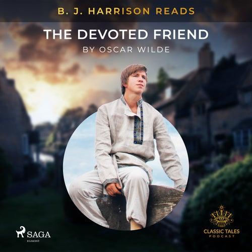 B. J. Harrison Reads the Devoted Friend by Oscar Wilde
