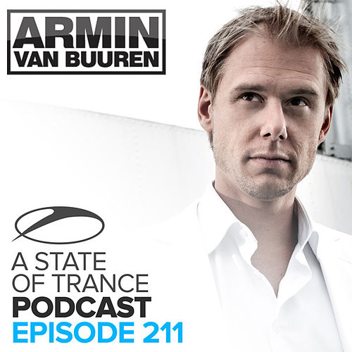 A State Of Trance Official Podcast 211 von Various Artists