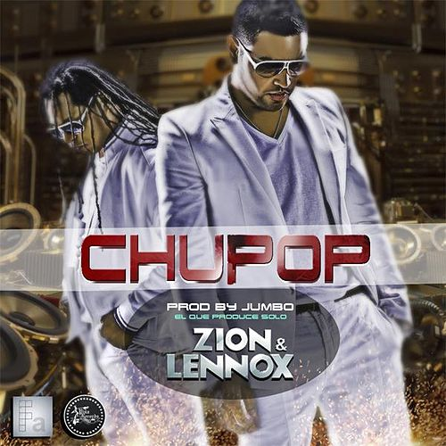 Chupop - Single de Zion y Lennox