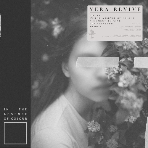 In the Absence of Colour by Vera Revive