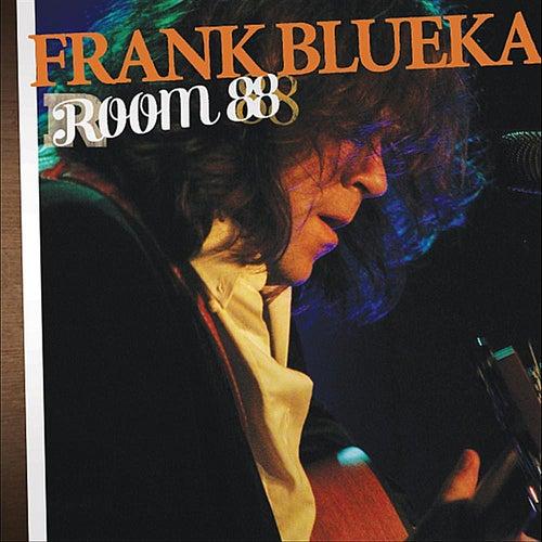 Room 88 de Frank Blueka