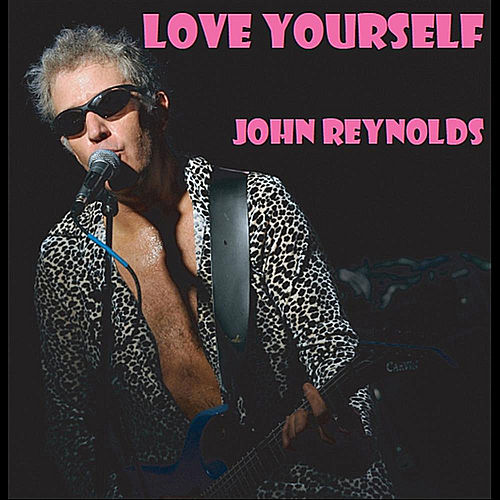 Love Yourself de John Reynolds