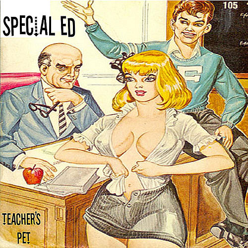 Teacher's Pet by Special Ed