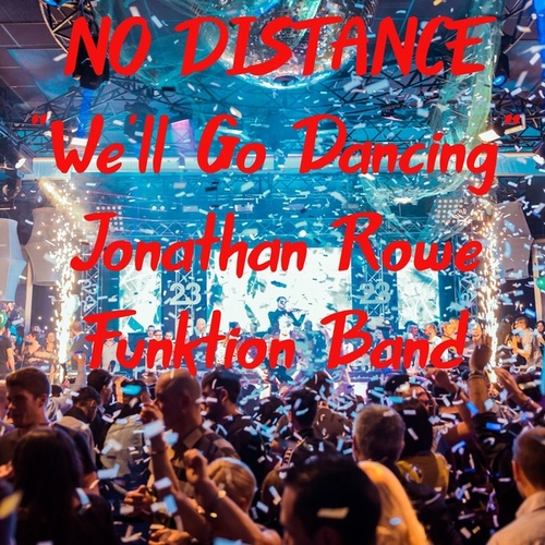 No Distance (feat. Jonathan Rowe) by Funktion Band