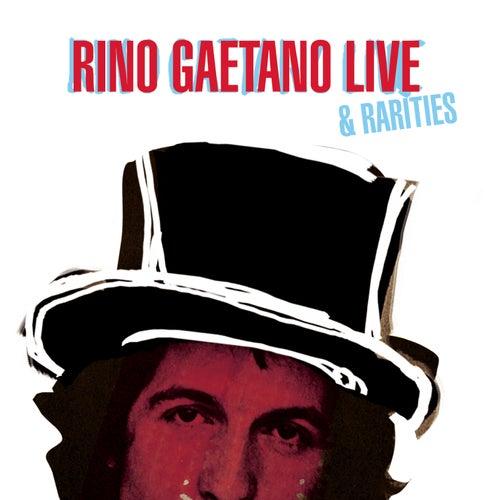 Rino Gaetano Live & Rarities di Rino Gaetano