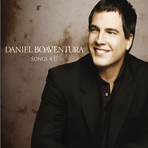 Songs 4 U by Daniel Boaventura