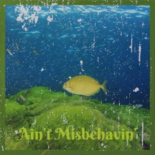 Ain't Misbehavin' van Various Artists