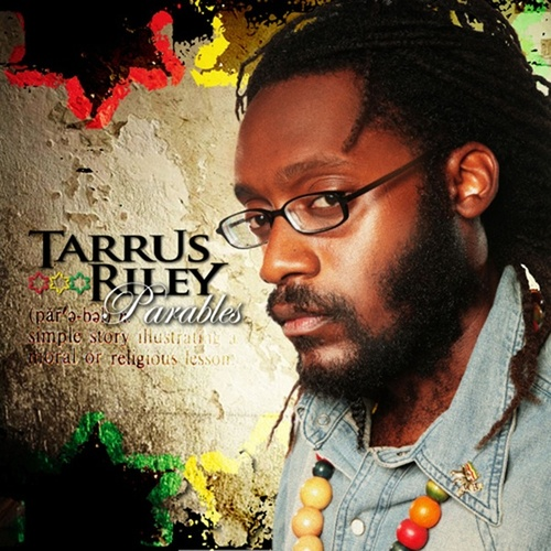 Parables de Tarrus Riley