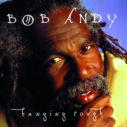 Hanging Tough von Bob Andy