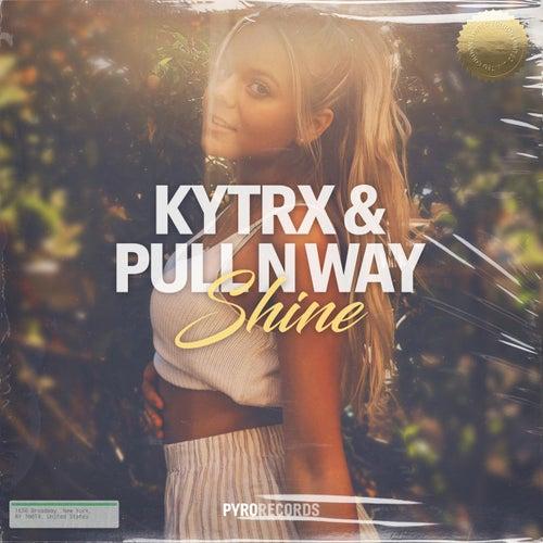 Shine by Kytrx