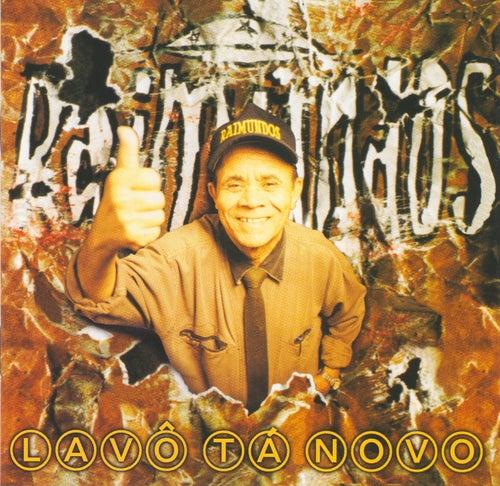Lavô Tá Novo de Raimundos