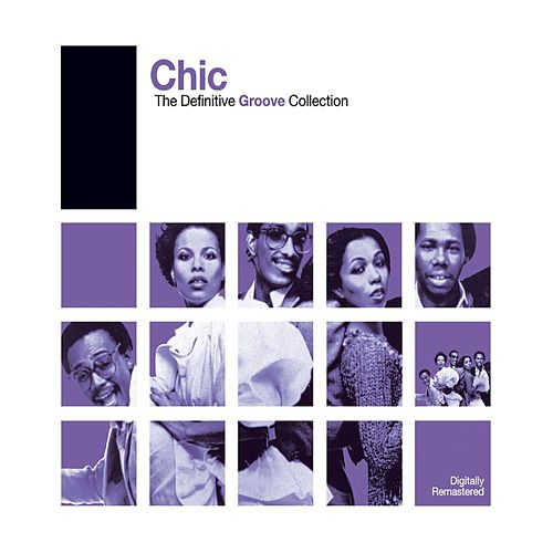Definitive Groove: Chic von CHIC