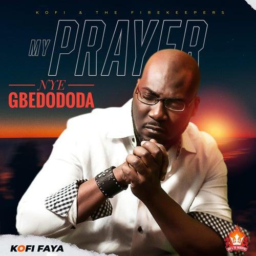 My Prayer by Kofi