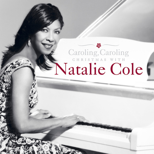 Caroling, Caroling: Christmas with Natalie Cole de Natalie Cole