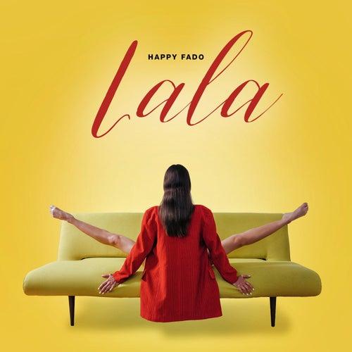 Lala by Happy Fado