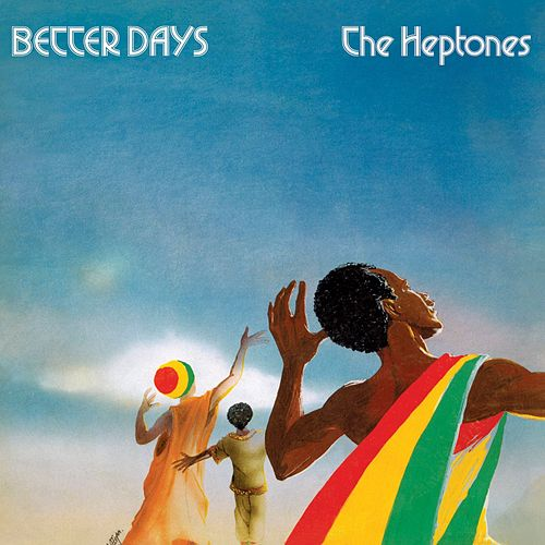 Better Days de The Heptones
