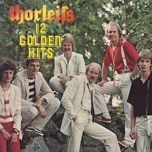 12 Golden Hits by Thorleifs