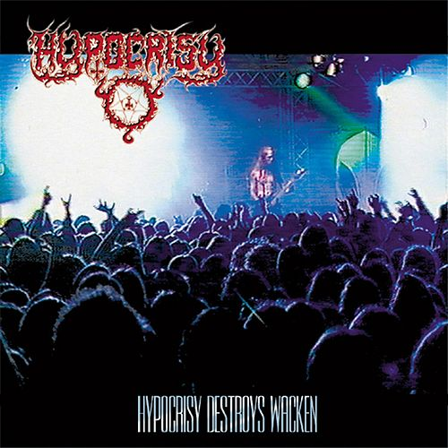 Destroys Wacken [Re-View & H-Ear] by Hypocrisy