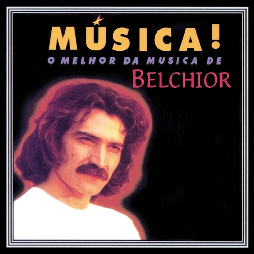 Música! by Belchior