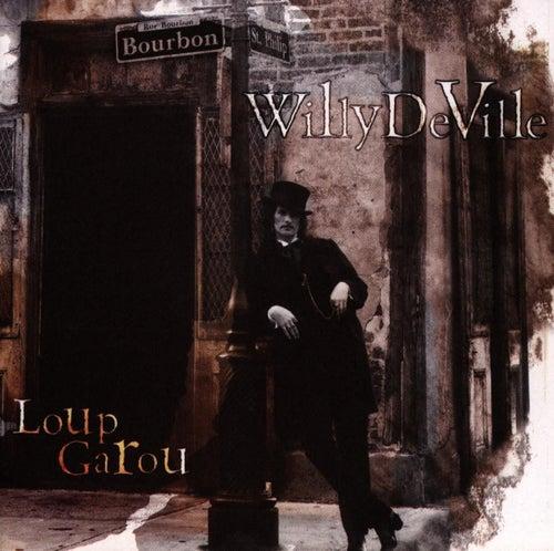 Loup Garou de Willy DeVille
