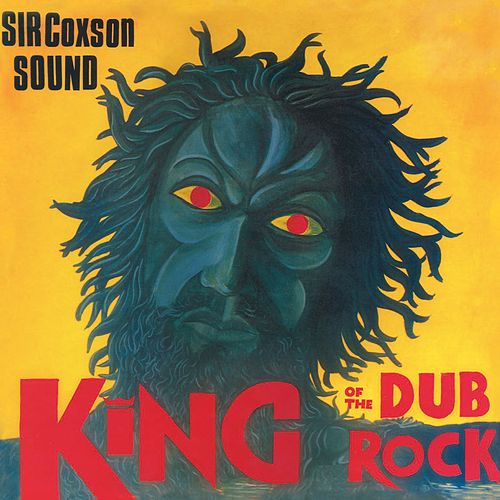 King Of The Dub Rock de Sir Coxsone Sound