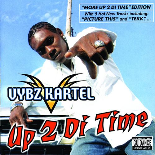 More Up 2 Di Time de VYBZ Kartel