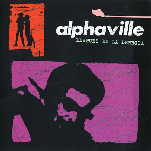 Despues De La Derrota by Alphaville