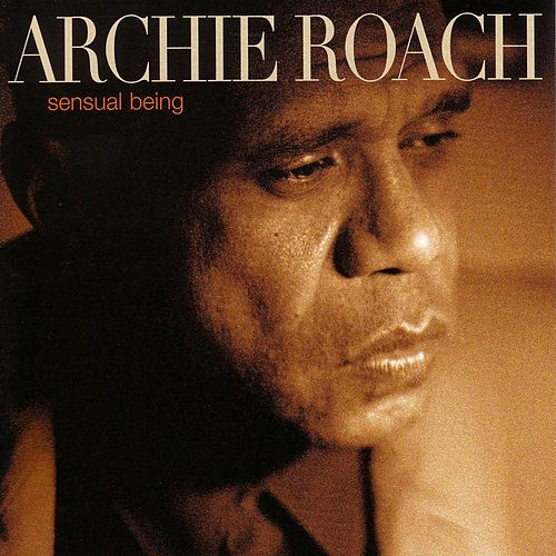 Sensual Being by Archie Roach