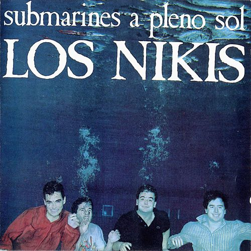 Submarines A Pleno Sol by Los Nikis