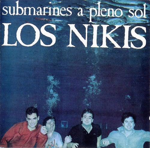 Submarines A Pleno Sol by Los Nikis