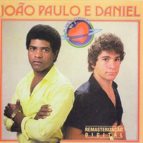 Planeta Coração de João Paulo e Daniel