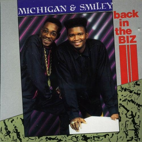 Back In The Biz von Michigan & Smiley