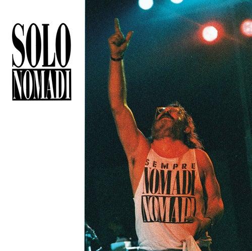 Solo Nomadi by Nomadi