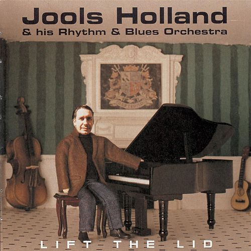 Lift The Lid de Jools Holland