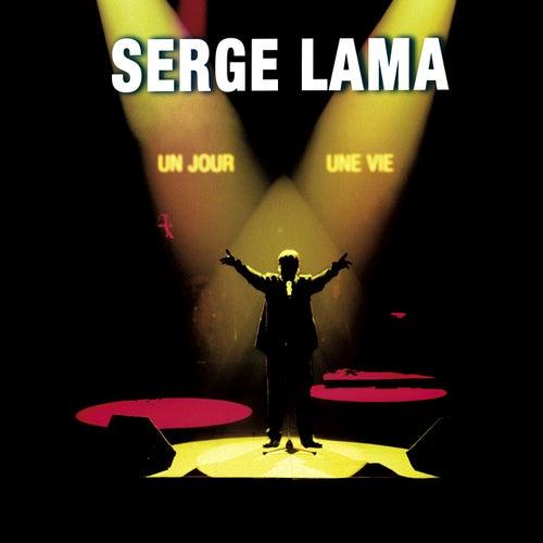 Un jour, une vie de Serge Lama