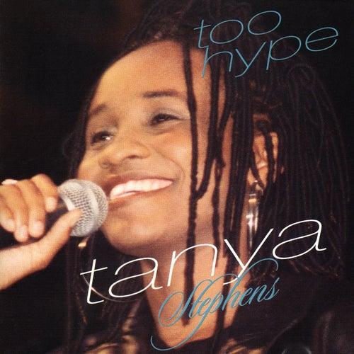 Too Hype von Tanya Stephens