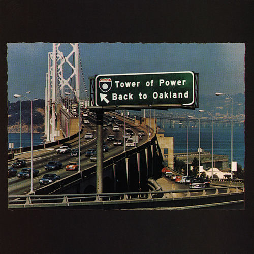 Back To Oakland de Tower of Power