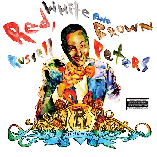 Red, White And Brown by Russell Peters