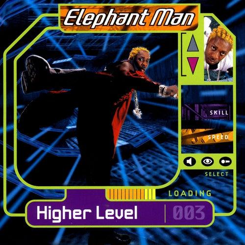 Higher Level by Elephant Man