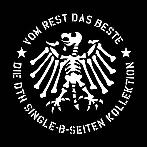 Vom Rest das Beste - Die DTH Single B-Seiten Kollektion von Die Toten Hosen