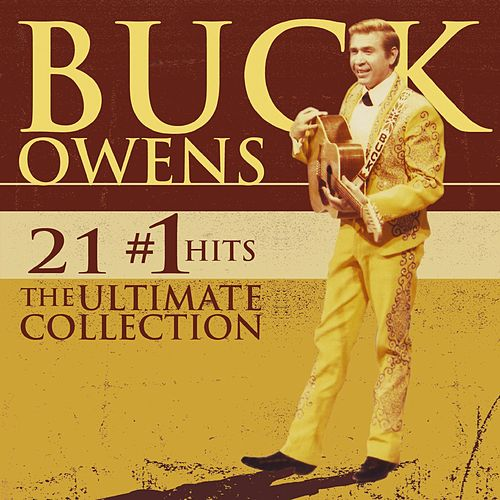 21 #1 Hits: The Ultimate Collection [w/Interactive Booklet] von Buck Owens