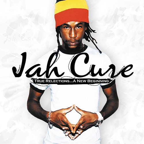 True Reflections...A New Beginning di Jah Cure