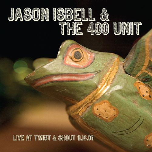 Live At Twist & Shout de Jason Isbell